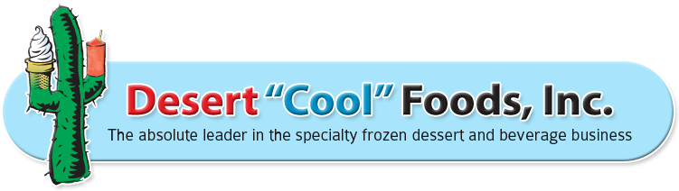 "Desert ""Cool"" Foods, Inc."