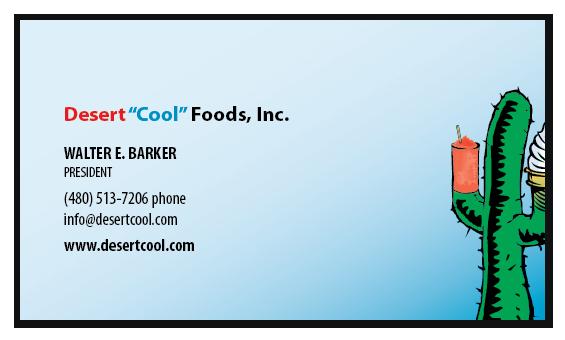 Talk to Walter E. Barker, President, Desert Cool Foods, Inc.